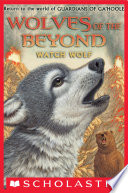 Wolves of the Beyond #3: Watch Wolf image