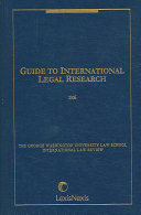 Guide to International Legal Research 2006