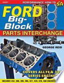 Ford Big Block Parts Interchange