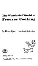The Wonderful World of Freezer Cooking