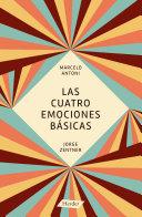 Las cuatro emociones básicas.