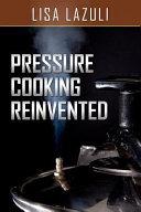 Pressure Cooking Reinvented