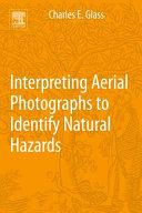 Interpreting Aerial Photographs to Identify Natural Hazards