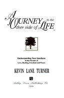 A Journey to the Other Side of Life