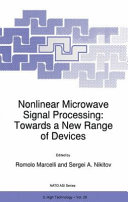 Nonlinear Microwave Signal Processing  Towards a New Range of Devices Book