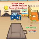 Pdf Bobby Bolt and Nutty Nigel's Garage Adventures