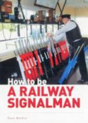 How to be a Railway Signalman
