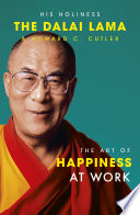 The Art Of Happiness At Work Book