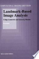 Landmark Based Image Analysis