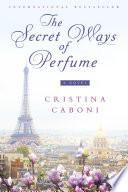 The Secret Ways of Perfume Book