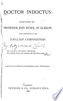 Doctor Indoctus  Strictures on Professor John Nichol  of Glasgow