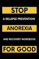 Stop Anorexia For Good