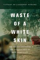 Waste of a White Skin [Pdf/ePub] eBook