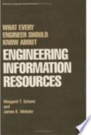 What Every Engineer Should Know about Engineering Information Resources