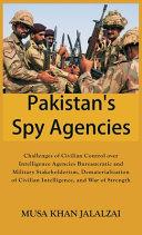 Pakistan s Spy Agencies