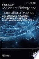Reprogramming the Genome  Applications of CRISPR Cas in non mammalian systems part A
