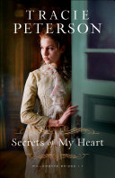 Secrets Of My Heart Willamette Brides Book 1