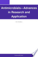 Antimicrobials Advances In Research And Application 2012 Edition Book PDF