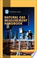 Natural Gas Measurement Handbook Book