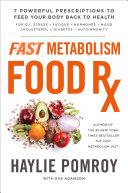 Fast Metabolism Food Rx [Pdf/ePub] eBook