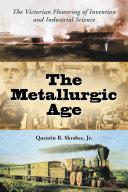 The Metallurgic Age