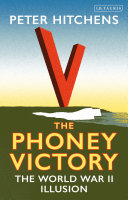 link to The phoney victory : the World War II illusion in the TCC library catalog