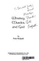 Whiskey  Murder  and God