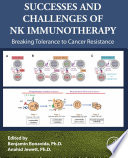 Successes and Challenges of NK Immunotherapy