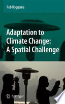 Adaptation to Climate Change  A Spatial Challenge Book