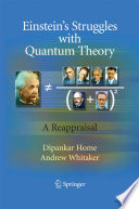 Einstein   s Struggles with Quantum Theory Book PDF
