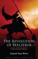 The Revolution of Beelzebub