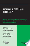 Advances in Solid Oxide Fuel Cells X