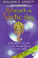 Beneath a Vedic Sky