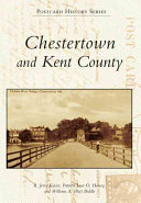Chestertown and Kent County