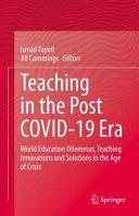 Teaching in the Post COVID 19 Era
