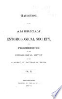 Transactions of the American Entomological Society and Proceedings of the Entomological Section of the Academy of Natural Sciences