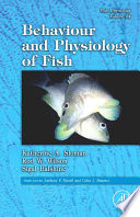 """""""Fish Physiology: Behaviour and Physiology of Fish"""" by Katherine A. Sloman, Rod W. Wilson, Sigal Balshine"""