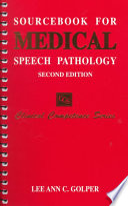 Sourcebook for Medical Speech Pathology