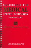 Sourcebook For Medical Speech Pathology Book PDF