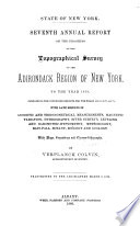 Annual Report on the Progress of the Topographical Survey of the Adirondack Region of New York     by Verplanck Colvin