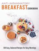 Anti-Inflammatory Breakfast Cookbook