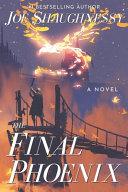 The Final Phoenix
