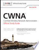 """CWNA Certified Wireless Network Administrator Official Study Guide: Exam PW0-104"" by David D. Coleman, David A. Westcott"