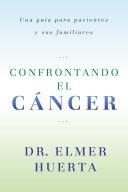Confrontando El Cancer