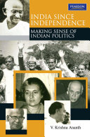 India Since Independence: Making Sense of Indian Politics