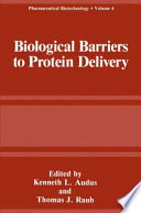 Biological Barriers To Protein Delivery Book PDF