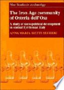 The Iron Age Community of Osteria Dell'Osa