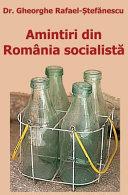 Amintiri Din Romania Socialista Book