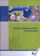 A guide to medicinal plants in North Africa