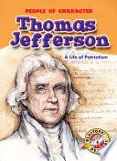 Thomas Jefferson  A Life of Patriotism